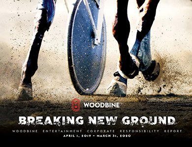 Breaking New Grounds. Woodbine Corporate Responsibility Report 2019/20