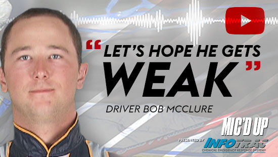 """Let's hope he gets weak"". Driver Bob Mcclure doing the Mic'd Up session on Feb 18, 2021"