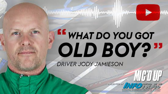 """What do you got old boy?"". Driver Jody Jamieson doing the Mic'd Up session on April 1, 2021"