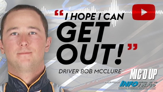 """""""I hope I can get out!"""". Driver Bob Mcclure at a Mic'd Up session presented by Infotrac."""