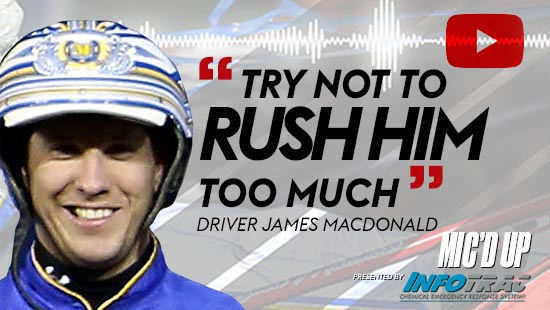 """""""Try not to rush him much"""". Driver James MacDonald at Mic'd Up session presented by Infotrac."""