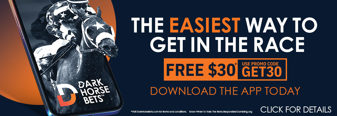 The easiest way to get in the race. Download Dark Horse App and get Free $30 by using promo code GET30