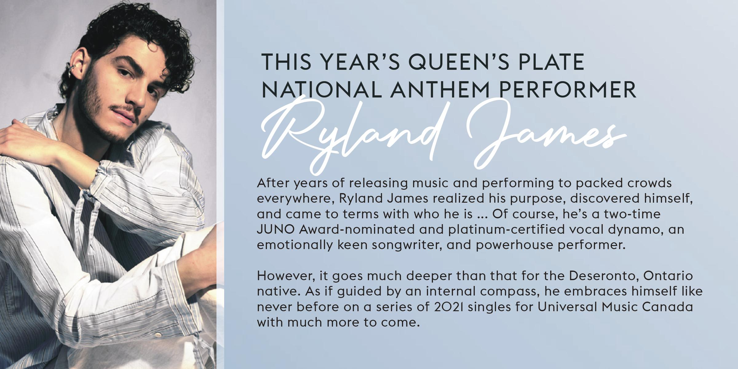 This year's Queen's Plate national anthem performer Ryland James